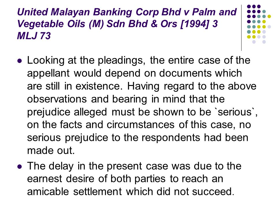 United Malayan Banking Corp Bhd v Palm and Vegetable Oils (M) Sdn Bhd & Ors [1994] 3 MLJ 73